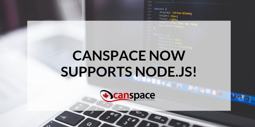 CanSpace Now Supports Node js! - Canada's Leading Web